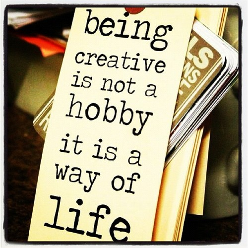 Creativity is a Way of Life
